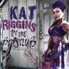 Kat Riggins – In The Boys Club