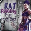 Kat Riggins – In The Boys Club