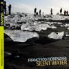 Francesco Fiorenzani – Silent Water