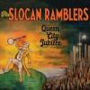 The Slocan Ramblers – Queen City Jubilee