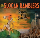 The Slocan Ramblers – Queen City Jubilee