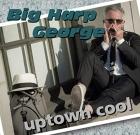 Big Harp George – Uptown Cool