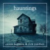 Cassie Keenum & Rick Randlett – Hauntings