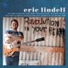 Eric Lindell – Revolution in Your Heart