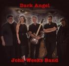 John Weeks Band – Dark Angel