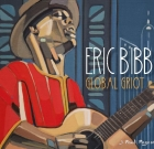 Eric Bibb – Global Griot