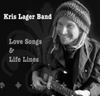 Kris Lager Band – Love Songs & Little Lines