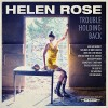 Helen Rose – Trouble Holding Back