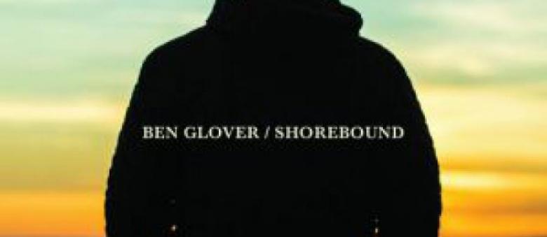 Ben Glover – Shorebound