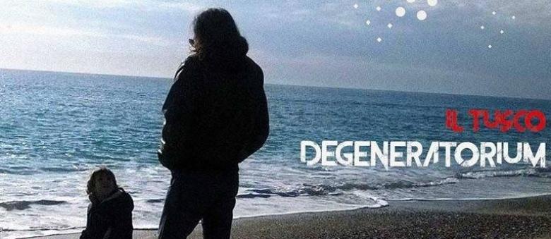 Il Tusco – Degeneratorium