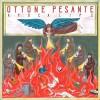 Ottone Pesante – Apocalips