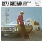 Ryan Bingham – American Love Songs