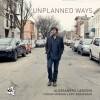 Alessandro Lanzoni – Unplanned Ways