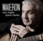 Luigi Maieron – Non voglio quasi niente
