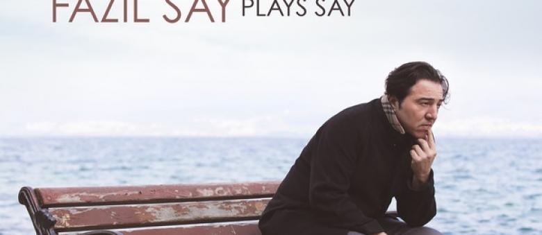 Fazil Say plays Say – Troy Sonata