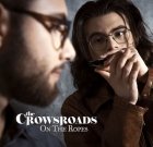 The Crowsroads – On The Ropes