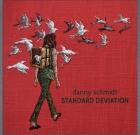 Danny Schmidt – Standard Deviation