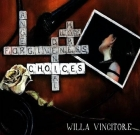 Willa Vincitore – Choices