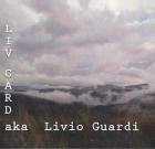 Livio Guardi – Liv Guard aka Livio Guardi