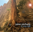 Jaime Michaels – If you fall