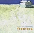 Sergio Arturo Calonego – Frontera