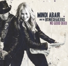 Mindi Abair and the Boneshakers – No Good Deed