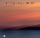 Lorenzo De Finti Quartet – Love Unknown