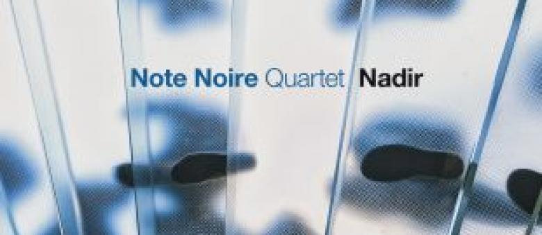 Note Noire – Nadir