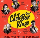 The Cash Box Kings – Hail to the Kings!