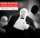 Delbert McClinton and Self-Made Men + Dana – Tall, Dark, & Handsome