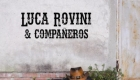 Luca Rovini & Compañeros – Cuori fuorilegge