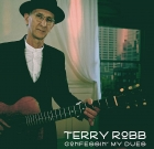 Terry Robb – Confessin' My Dues