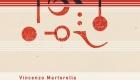 Vincenzo Martorella – Ascoltare / Scrivere