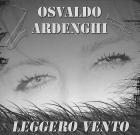 Osvaldo Ardenghi – Leggero vento