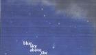 Francesco Bruno – Blue Sky Above the Dreamers