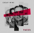 Cheap Wine – Faces