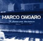 Marco Ongaro –  Il fantasma baciatore