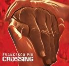 Francesco Piu – Crossing