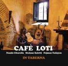 Cafè Loti – In taberna