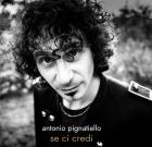 Antonio Pignatiello – Se ci credi