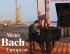 Andrea Bacchetti – Mister Bach's European Journey