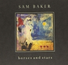 Sam Baker – Horses and Stars
