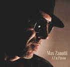 Max Zanotti – A un passo