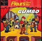 Fleurs Du Mal – Gumbo