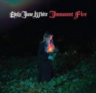 Emily Jane White – Immanent Fire