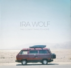 Ira Wolf – The Closest Thing To Home