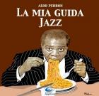 Aldo Pedron – La mia guida Jazz