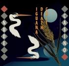 Iguana Death Cult – Nude Casino