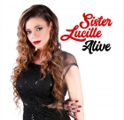 Sister Lucille – Alive