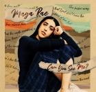 Maya Rae – Can You See Me?